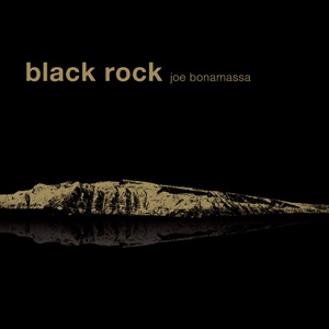 "REVIEW: Joe Bonamassa's ""Black Rock"" album"